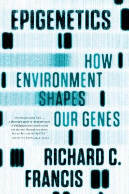 Epigenetics By Francis, Richard C.